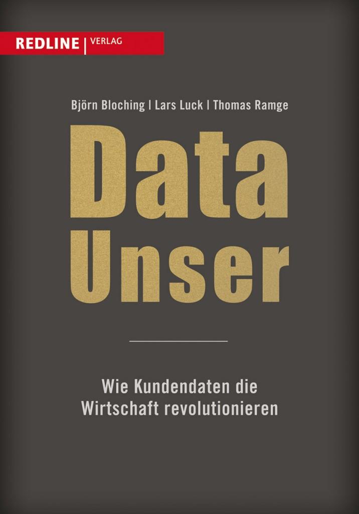 Data Unser - Wie Kundendaten die Wirtschaft revolutionieren.