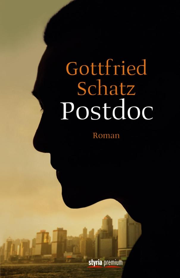 Postdoc von Gottfried Schatz ist erschienen im Styria Premium Verlag