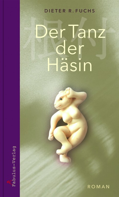 Der Tanz der Häsin von Dr. Dieter R. Fuchs ist erschienen im Fabulus Verlag