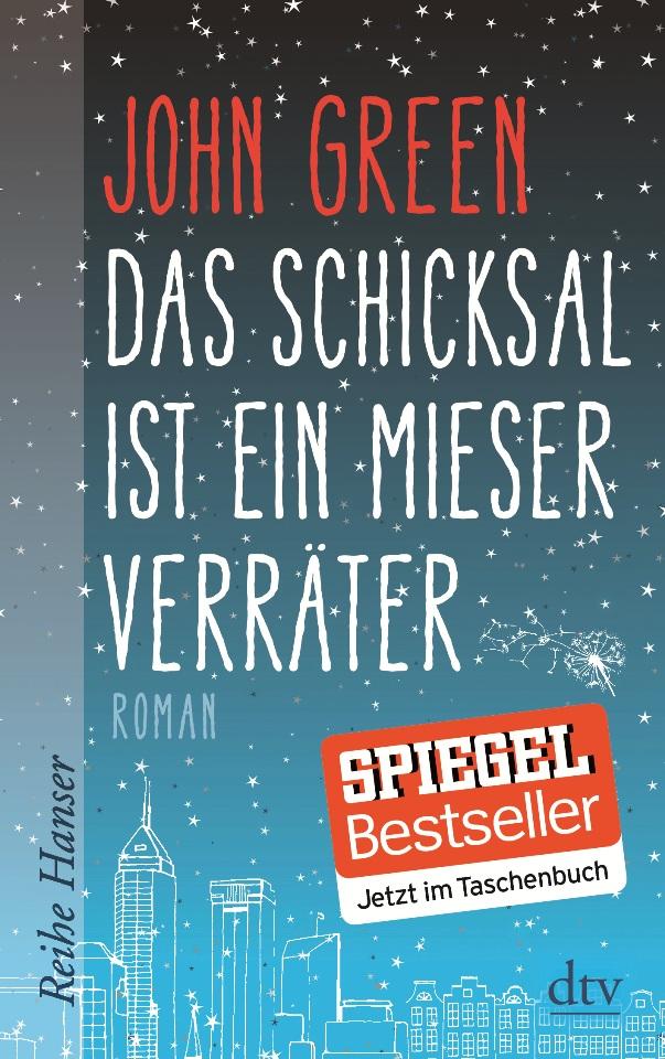 Das Schicksal ist ein mieser Verräter von John Green ist erschienen im Deutscher Taschenbuch Verlag
