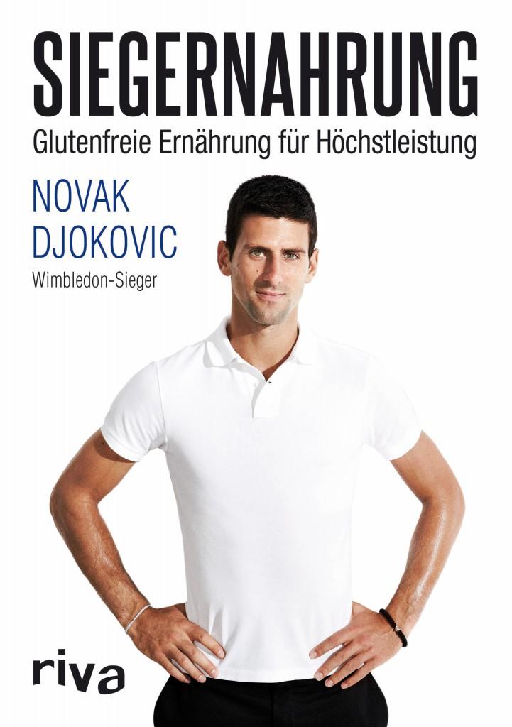 Siegernahrung - Glutenfreie Ernährung für Höchstleistung von Novak Djokovic ist erschienen im Riva-Verlag